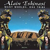Play & Download Many Worlds, One Tribe by Alain Eskinasi | Napster