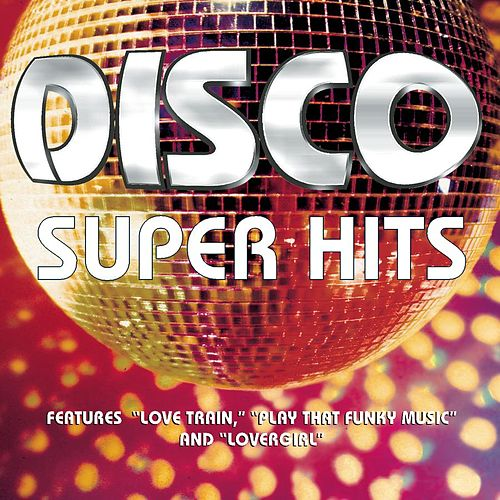 Disco Super Hits by Various Artists