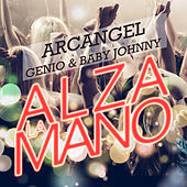 Play & Download Alza la Mano by Arcangel | Napster