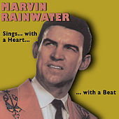 Play & Download Marvin Rainwater Sings …with a Heart …with a Beat (Bonus Track Version) by Marvin Rainwater | Napster