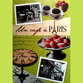 Un cafe a Paris by Various Artists