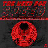 The Need for Speed: The Best Speed Metal from Nuclear Blast by Various Artists