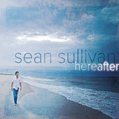 Hereafter by Sean Sullivan