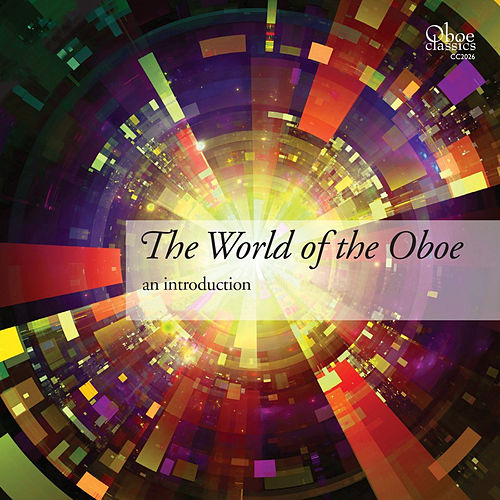 Play & Download The World of the Oboe by Various Artists | Napster