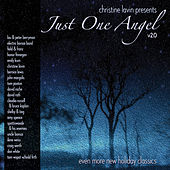 Play & Download Christine Lavin Presents Just One Angel V2.0 by Various Artists | Napster