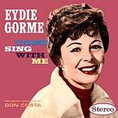 Play & Download Come Sing with Me by Eydie Gorme | Napster