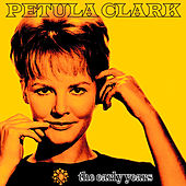 Play & Download The Early Years by Petula Clark | Napster
