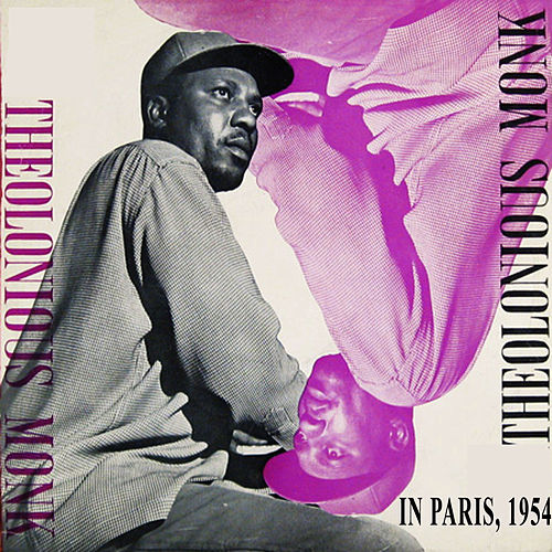 Play & Download Thelonious Monk in Paris, 1954 (First Solo Piano LP) [Bonus Track Version] by Thelonious Monk | Napster