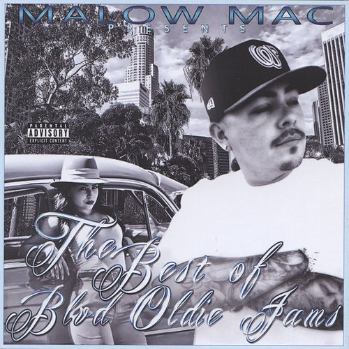 Play & Download The Best of Blvd. Oldie Jams by Malow Mac | Napster