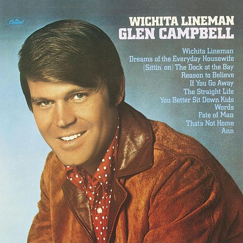 Wichita Lineman by Glen Campbell