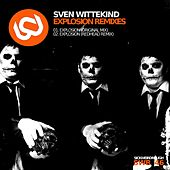 Play & Download Explosion Remixes by Sven Wittekind | Napster