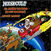 Play & Download All Around the World (In Just One Night) by Noisecult | Napster