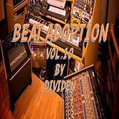 Play & Download Beat Adoption, Vol. 10 by Dividen | Napster