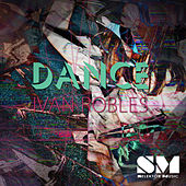 Play & Download Dance by Ivan Robles | Napster