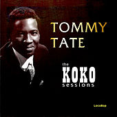Play & Download The Koko Sessions by Tommy Tate | Napster