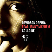 Play & Download Could Be by Davidson Ospina | Napster