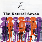 The Natural Seven (with Joe Newman, Frank Rehak, Freddie Green, Nat Pierce, Milt Hilton & Osie Johnson) by Al Cohn