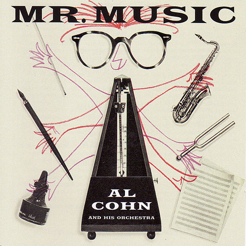 Play & Download Mr. Music (with Billy Byers, Hal Mckusick, Gene Quill, Jimmy Raney & Billy Bauer) by Al Cohn | Napster