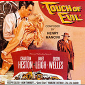 A Touch of Evil (Original Motion Picture Soundtrack) by Henry Mancini