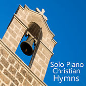 Play & Download Solo Piano Christian Hymns by The O'Neill Brothers Group | Napster