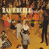 Ray Eberle Plays Glenn Miller Favorites by Ray Eberle