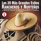 Play & Download Los 20 Más Grandes Éxitos Rancheros y Norteños, Vol. 1 by Various Artists | Napster