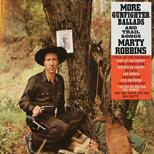 Play & Download More Gunfighter Ballads and Trail Songs (Bonus Track Version) by Marty Robbins | Napster