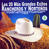 Play & Download Los 20 Más Grandes Éxitos Rancheros y Norteños, Vol. 2 by Various Artists | Napster