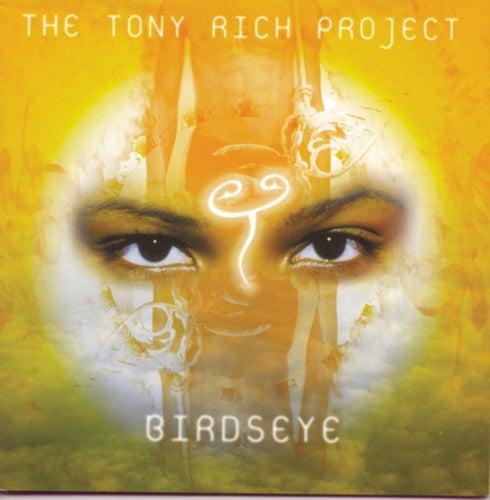 Birdseye von The Tony Rich Project