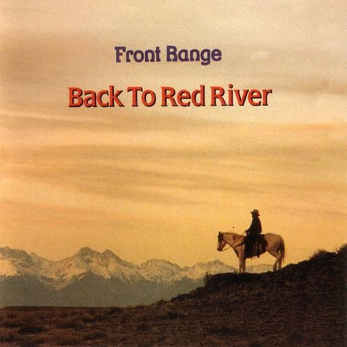 Play & Download Back to Red River by Front Range | Napster