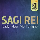 Lady (Hear Me Tonight) by Sagi Rei