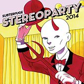 Play & Download Stereoparty 2014 by Various Artists | Napster