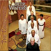 Deep Waters by The Crossovers