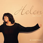 My Everything by Helen Baylor