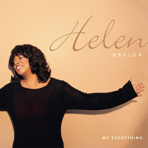 Play & Download My Everything by Helen Baylor | Napster