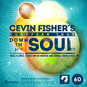 Down in My Soul von Cevin Fisher