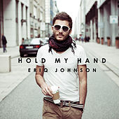 Hold My Hand by Eriq Johnson