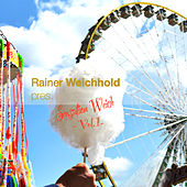 Rainer Weichhold pres. Sensation Weich by Various Artists