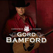 Play & Download Christmas in Canada by Gord Bamford | Napster