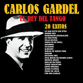 Play & Download El Rey del Tango: 20 Éxitos by Carlos Gardel | Napster