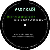 Play & Download Bug in the Bassbin by Innerzone Orchestra | Napster