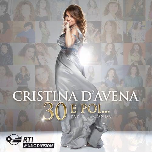 30 e Poi...parte Seconda di Cristina D'Avena