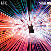 Shine On by L.T.D.