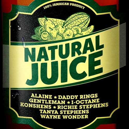 Natural Juice Riddim by Various Artists