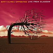 Opposites Live From Glasgow von Biffy Clyro