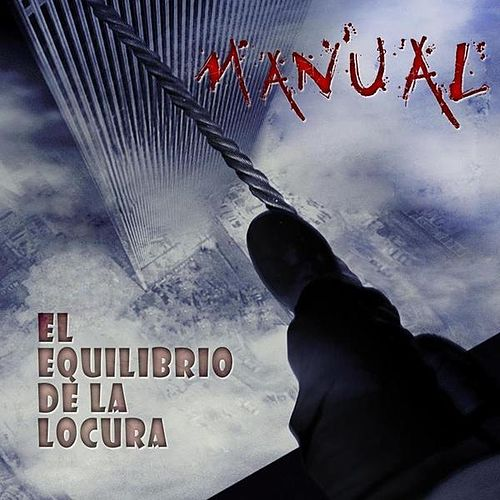 Play & Download El equilibrio de la locura by Manual | Napster
