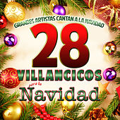 Play & Download Grandes Artistas Cantan a la Navidad. 28 Villancicos para la Navidad by Various Artists | Napster