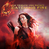 Die Tribute von Panem - Catching Fire von Various Artists
