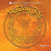 Play & Download Holiday Joy, Vol. 4. by Various Artists | Napster