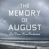 Play & Download The Memory of August (Remastered) by Les Deux Love Orchestra | Napster